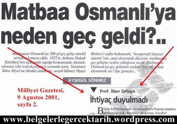 matbaa-ilber-ortayli-ihtiyac-yoktu-milliyet-gazetesi-9-agustos-2001-sayfa-2 Matbaa Osmanlı'ya Ne Zaman Geldi?