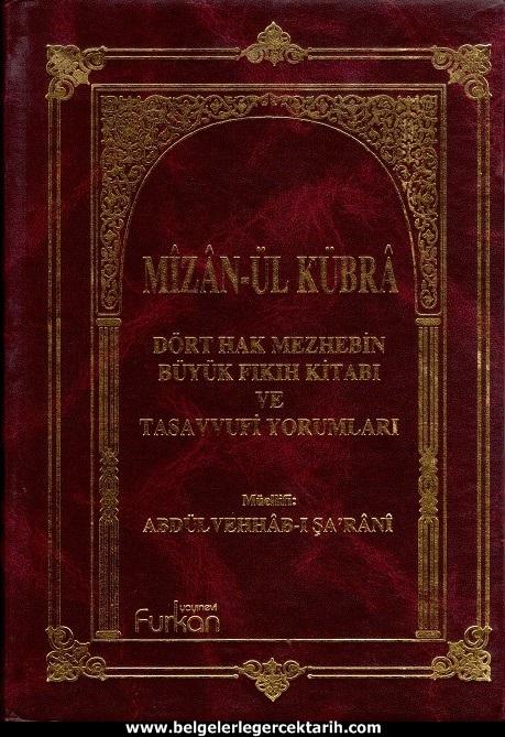 Abdülvehhab Sarani Imam Sarani Mizanül Kübra Dört hak mezhebin büyük fikih kitabi ve tasavvufi yorumlari kapak resmi