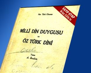 A. Ibrahim, Milli Din Duygusu ve Öz Türk Dini, Türkiye Matbaasi, dinde reform, islami reform, arap kültürü ne demek
