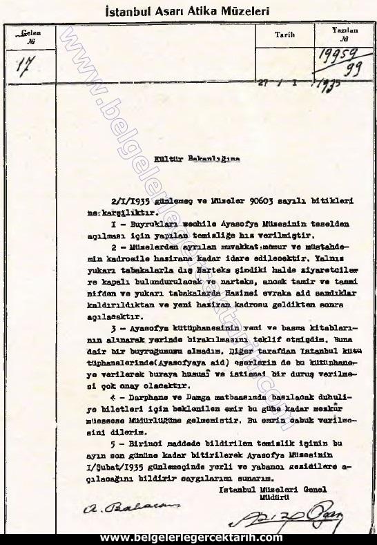 Ayasofyanin müze olarak acilmasi atatürk ayasofya acilisi Ayasofya'nın müze olarak açılması için yapılan çalışmalara dair Aziz Oğan'ın yazısı.