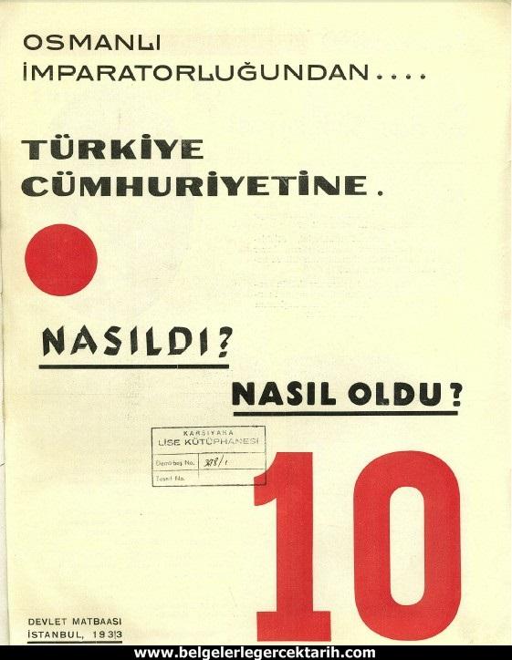 osmanli imparatorlugundan türkiye cumhuriyetine nasildi nasil oldu 10. yil kitabi Atatürk dine hakaret Atatürk Kurana hakaret m. kemal dine hakaret m. kemal Kurana hakaret