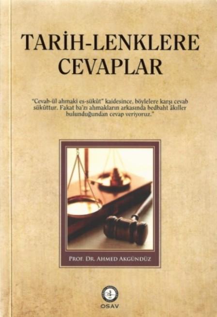 Ahmed Akgündüz Tarihlenklere cevaplar, kemalist proje, kemalizm projesi osmanli devleti laik miydi, Osmanli islam devleti miydi 1