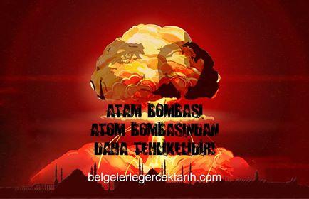 atam bombasi atom bombasindan daha tehlikelidir 3