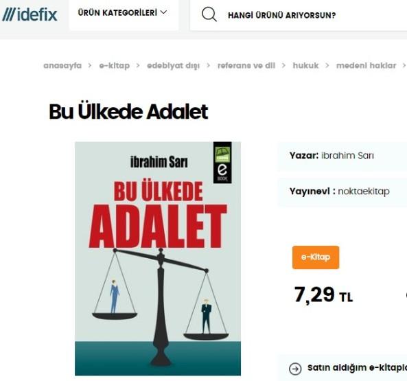 Ibrahim Sari kitaplari, Yazar Ibrahim Sari, Ibrahim Sari Bu Ülkede Adalet, nokta e-kitap intihaller