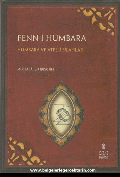 Osmanli geri mi kaldi, Osmanlida bilim, Osmanlinin cöküsü, Osmanli neden batti, Osmanlinin batisi, Osmanliyi kim yikti, Fenni Humbara ve atesli silahlar mustafa ibn ibrahim