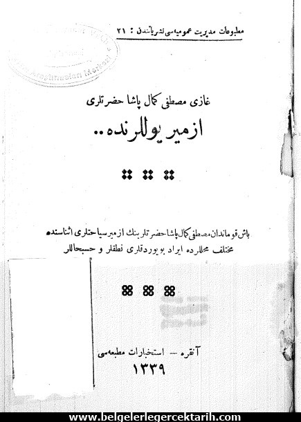 Gazi m. kemal pasa izmir yollarinda Matbuat Müridiyet-i Umûmiyesi Nesriyati M. Kemal Atatürk Fatihe serseri dedi mi, M. Kemal atatürk Fatih Sultan Mehmed Kemal atatürk Osmanli Izmir