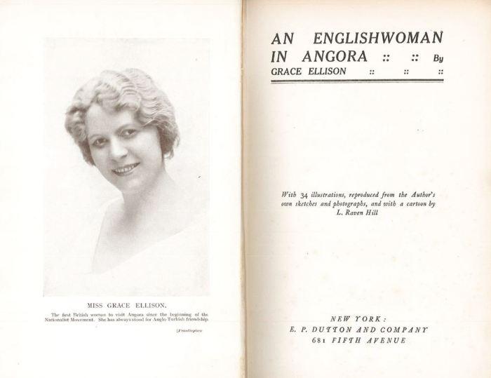 kuvai milliye ankarasi Grace Ellison, An Englishwoman in Angora, 1923, ayasofyayi kim kapatti, atatürk ayasofya, m. kemal ayasofya imza