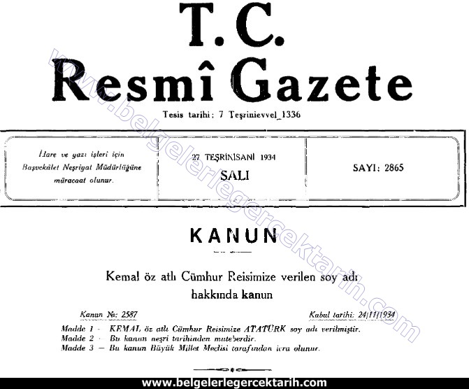 atatürk soyadini ne zaman aldi, atatürk soyismini ne zaman aldi atatürk soyadi ne zaman verildi, atatürk soyismi ne zaman verildi haim nazim ülkü onat soyadi resmi gazete 27.11.1934