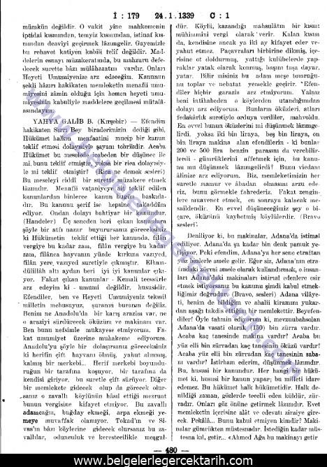 yahya galip bey meclis TBMM Zabit Ceridesi, Devre 1, Cild 26, Ictima 179, sayfa 480. 24.1.1923 tekalifi milliye chp yolsuzluk m. kemal ekonomi fabrika toprak kanunu
